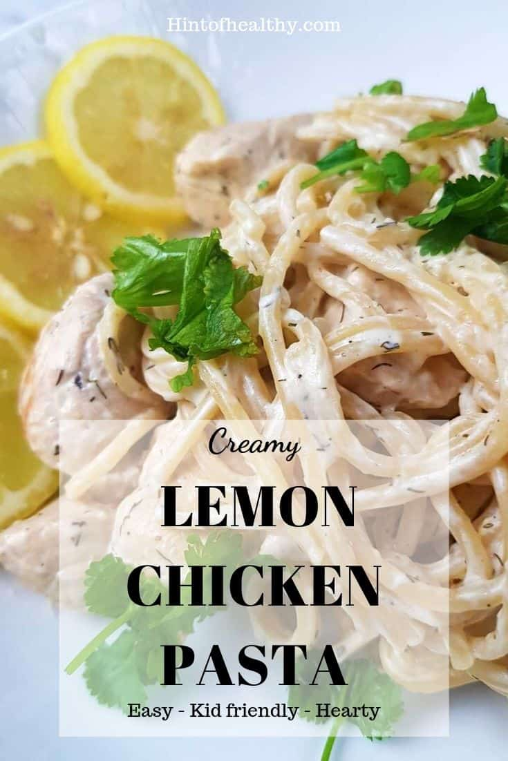 Creamy lemon chicken pasta pinterest image.