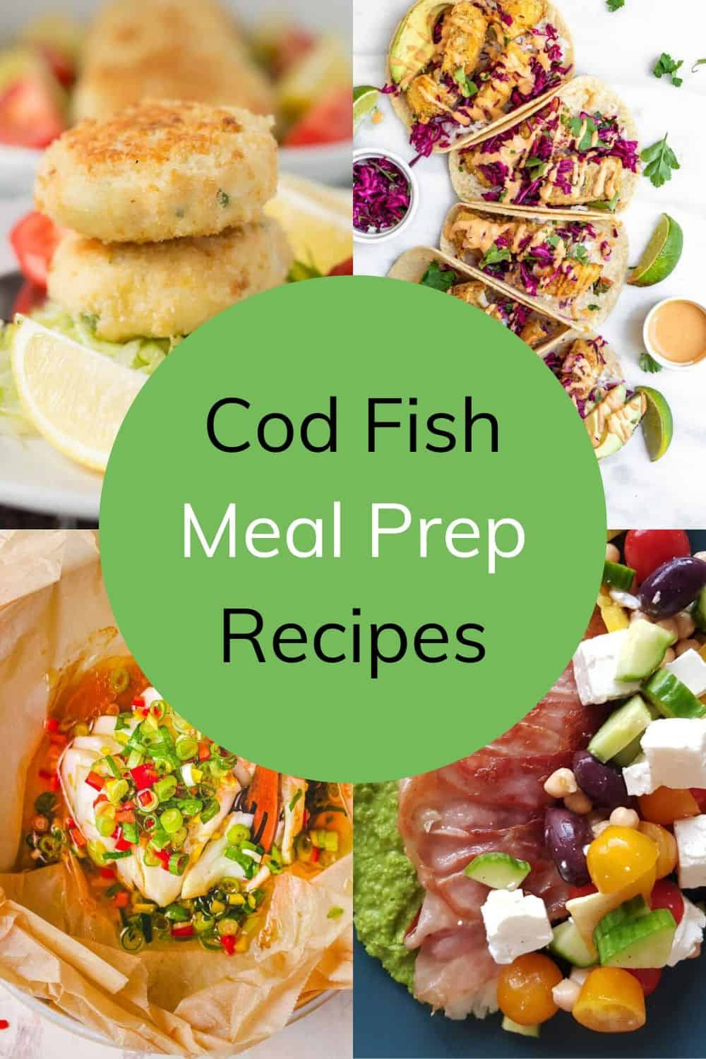 Cod meal prep recipes pinterest collage image.